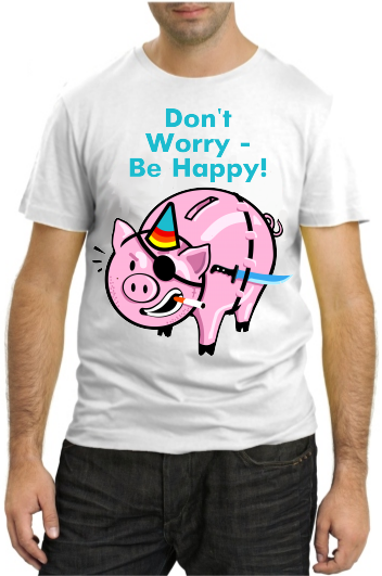 Don't worry be - be happy!